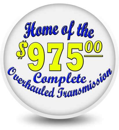 Home of the $975 Complete Overhauled Transmission in St. Charles